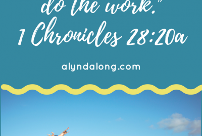 1 Chronicles, be courageous, to the work, building His temple