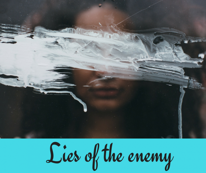 lies of the enemy, lies about myself, lies about God, lies about the Christian faith
