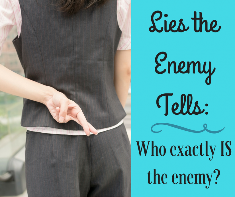Lies the enemy tells
