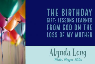 loss, grief, birthday, Alynda Long, alyndalong.com
