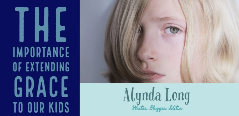 extending grace, Alynda Long, alyndalong.com, motherhood, christian mom
